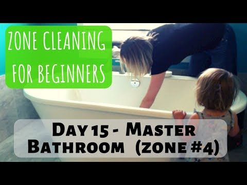 day-15-|-zone-cleaning-for-beginners-|-zone-4---master-bed,-bath-and-beyond!