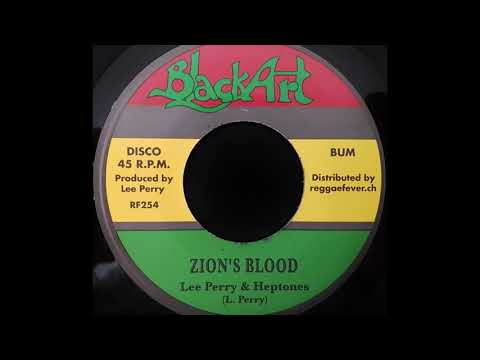 LEE PERRY & THE HEPTONES - Zion's Blood [1976]