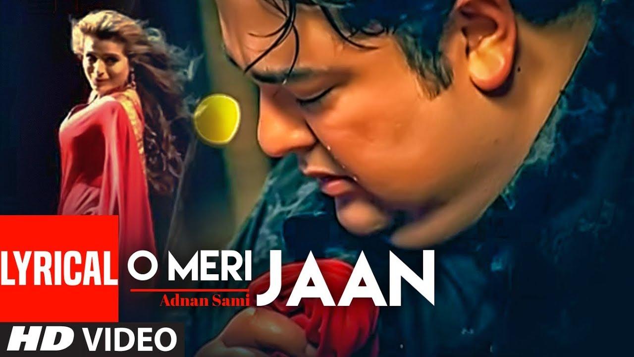 "Download Adnan Sami ""O Meri Jaan""  Lyrical Video  | Teri Kasam | Feat. Amisha Patel | Super Hit Romantic Song"