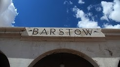 Welcome to Barstow, California - The heart of the Mojave Desert