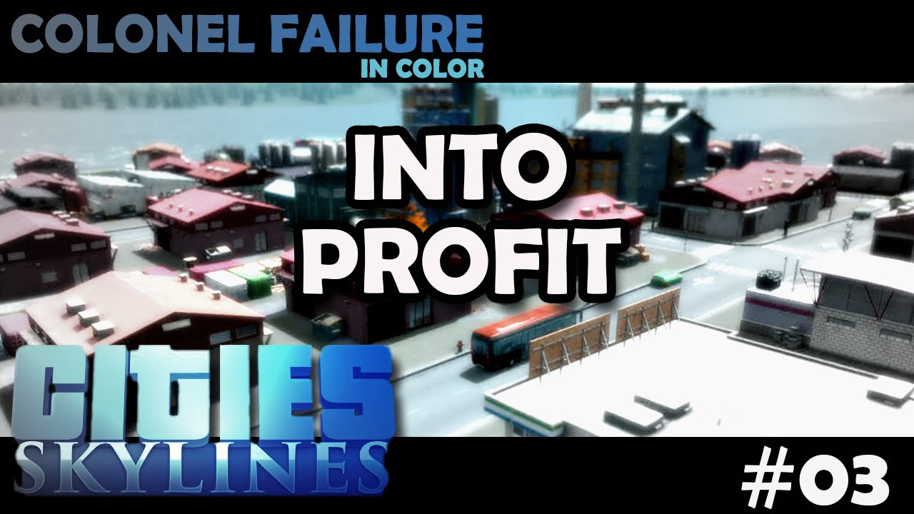 cities skylines how to make profit