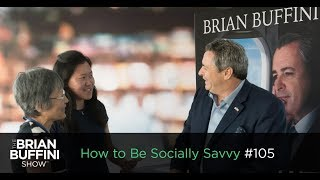 How to Be Socially Savvy #105 Business Leadership