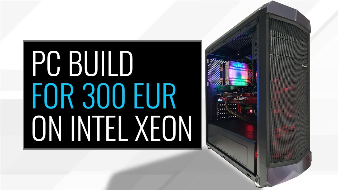 Intel Xeon E5-2667 + GTX 970 = PC BUILD $300