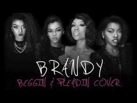 Brandy - Beggin & Pleading (Acapella Cover...