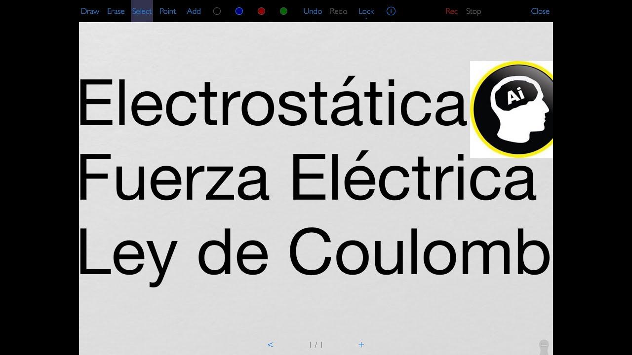Download Electrostática, carga eléctrica, fuerza eléctrica, Ley de Coulomb, Cualitatita