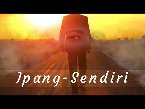 IPANG - SENDIRI
