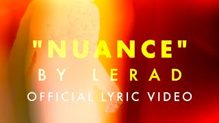 Lerad - Nuance (Official Lyric Video)
