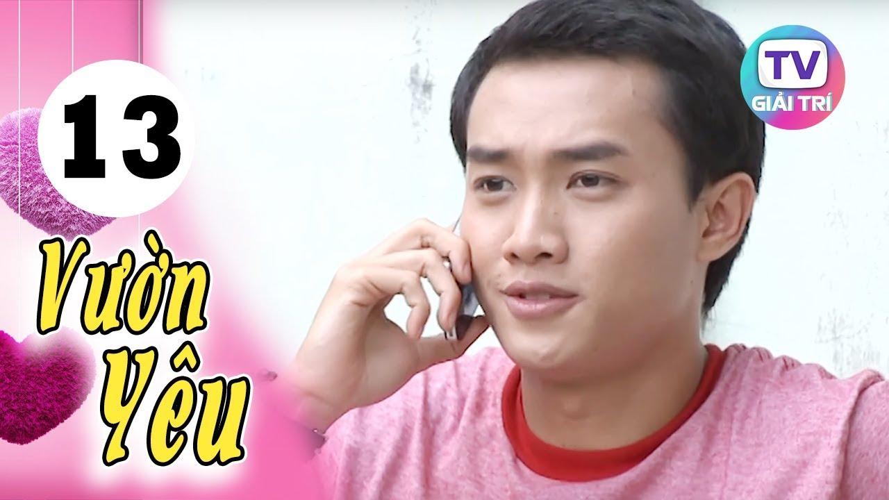 Vườn Yêu – Tập 13   Giải Trí TV Phim Việt Nam 2020
