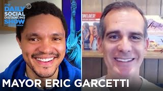 Mayor Eric Garcetti - Coronavirus in Los Angeles | The Daily Social Distancing Show