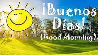 Buenos Días (Good Morning) Bilingual Storytime Song