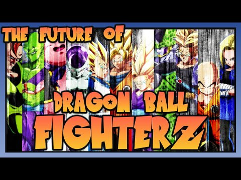 The FUTURE of Dragon Ball FighterZ💥 (Current State, Character predictions, Next Gen version & more!)  