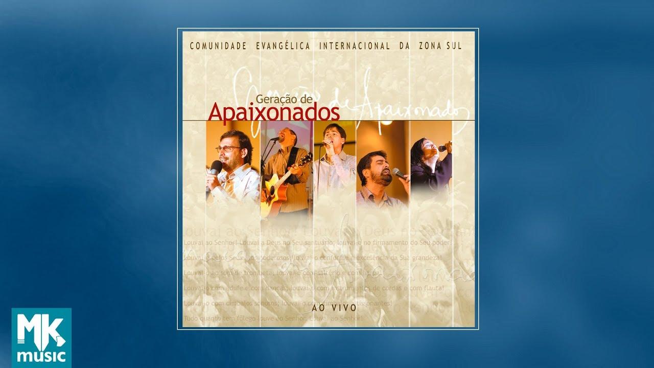 Comunidade Evangélica Internacional da Zona Sul - Geração de Apaixonados  (CD COMPLETO) 14467ed71c5b3