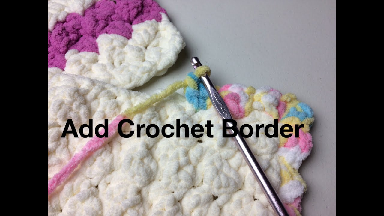 Add Crochet Border to Marshmallow Crochet Baby Blanket (Closed ...