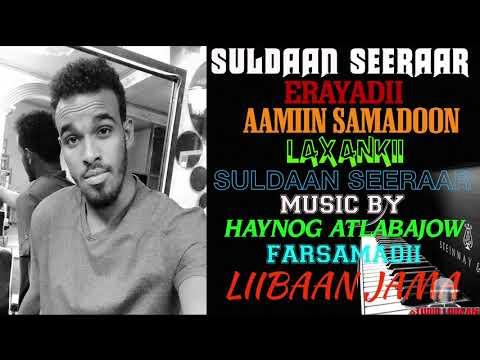SULDAAN SEERAAR 2019 IiSOO NOQO OFFICIAL SONG (DIRECTED BY STUDIO LIIBAAN)