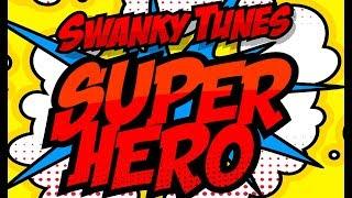SWANKY TUNES feat. NEENAH - Superhero
