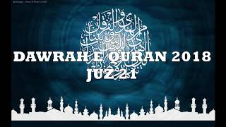 Video DAWRAH E QURAN 2018 - JUZ 21 download MP3, 3GP, MP4, WEBM, AVI, FLV Agustus 2018