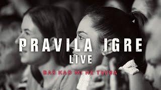 Смотреть клип Pravila Igre - Baš Kad Mi Ne Treba Live