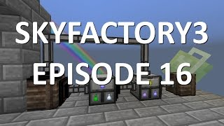 Sky Factory 3: Episode 16 - LOOT BAG COMPRESSION