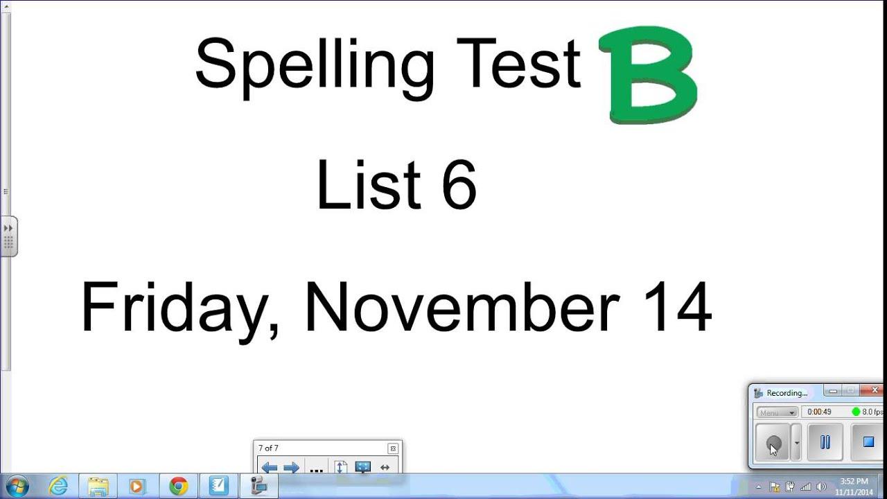 Spelling Test B November 14 List 6