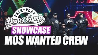 Mos Wanted Crew | Fair Play Dance Camp SHOWCASE 2018
