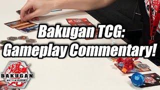 Bakugan TCG Gameplay Commentary