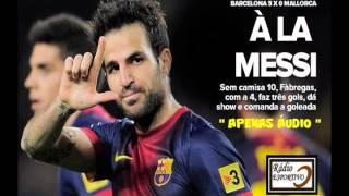 Barcelona 5 x 0 Mallorca - Narración: Germán García ( RNE ) Liga Española - 06/04/2013