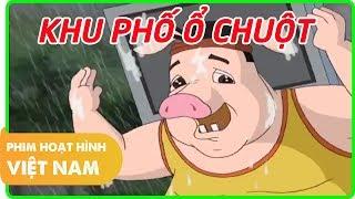 Khu Phố Ổ Chuột | Phim Hoạt Hình Việt Nam