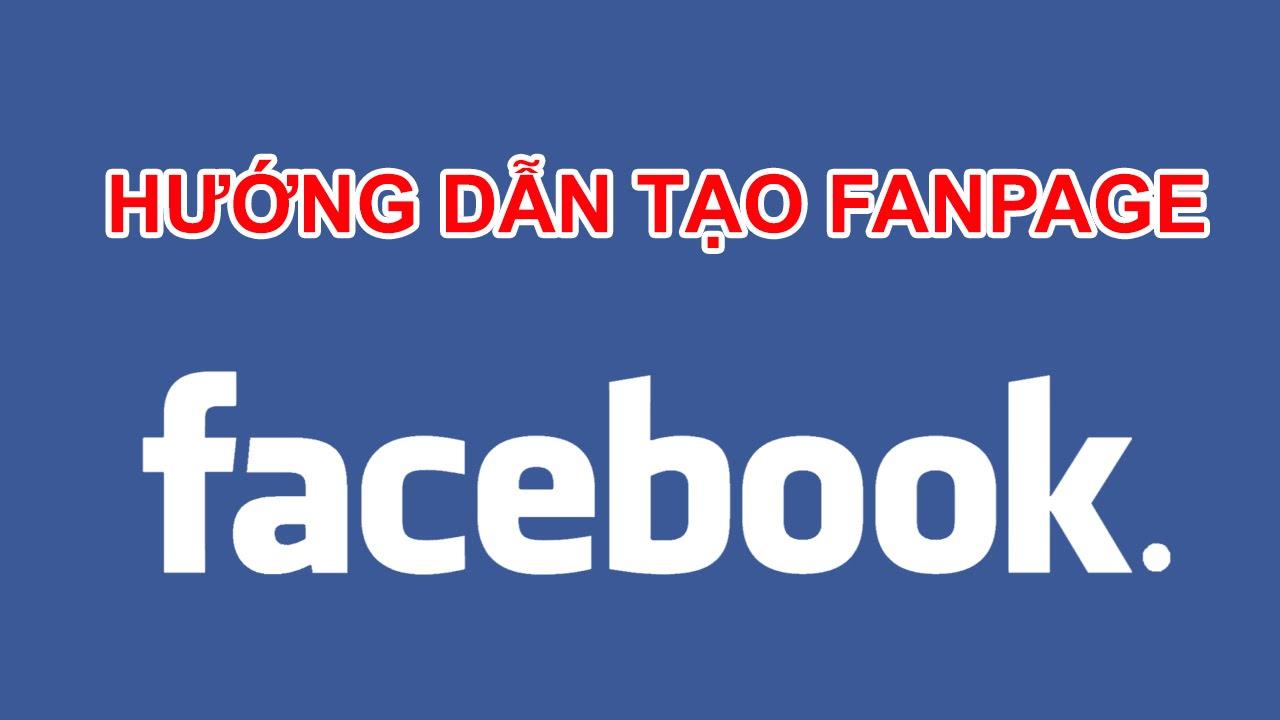 Hướng dẫn cách tạo lập Fanpage Facebook với đầy đủ tính năng checkin, đánh giá và xếp hạng