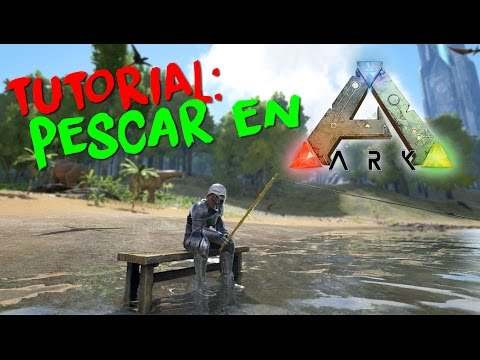 TUTORIAL | cómo PESCAR en ARK SURVIVAL EVOLVED!
