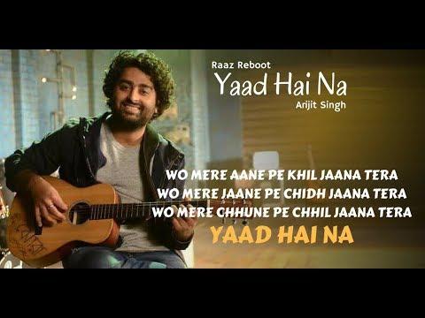 yaad-hai-na-||-by-arijit-singh-||-movie-raaz-reboot-lyrical-song-with-english-translation