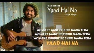 Yaad Hai Na || By Arijit Singh || Movie Raaz Reboot Lyrical Song With English Translation