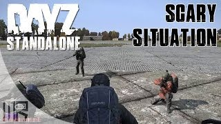 Scary Situation at the Airfield (DayZ Standalone ALPHA)