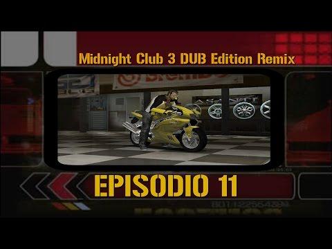 "Midnight Club 3 DUB Edition Remix | Episodio 11 | ""Torneo Hotlanta"""