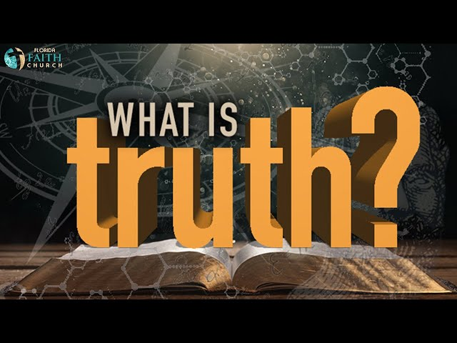 What Is Truth (Sermon Only)