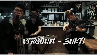 VIRGOUN - BUKTI (Cover By D.I.R.A)