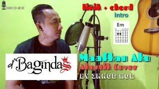 D'Bagindas - Maafkan aku (Akustik Cover) Lirik + Chord   by Innod noe