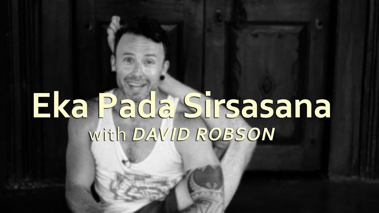 Ashtanga Yoga Asana School - Eka Pada Sirsasana (David Robson)
