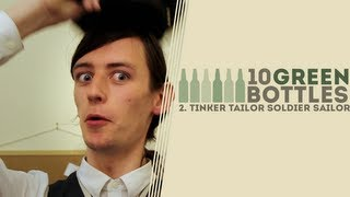 10 Green Bottles | Episode 2: Tinker Tailor Soldier Sailor