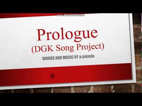 a.yasuda - Prologue (DGK Song Project)