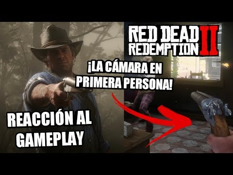 VEMOS LA PRIMERA PERSONA EN RDR2 - Reacción al gameplay #2