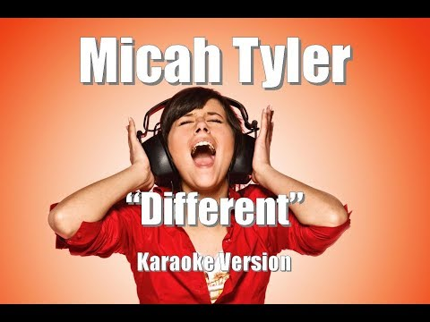 "Micah Tyler ""Different"" Karaoke Version"