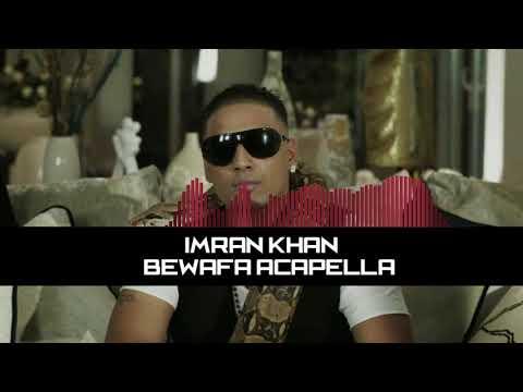 bewafa-acapella-free-download-|-imran-khan