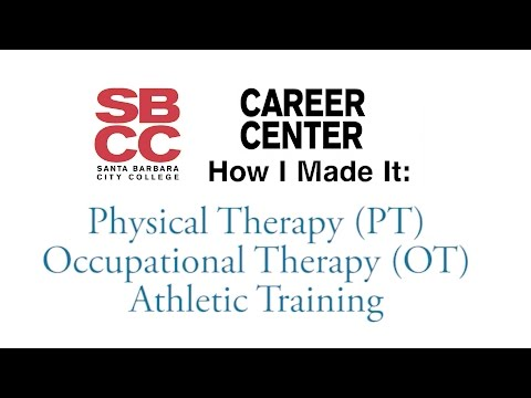 How I Made It: Physical Therapy, Occupational Therapy, Athletic Training