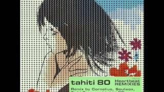 Tahiti 80 - Heartbeat (Soulwax Remix)