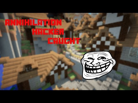 Minecraft: Catching a Hacker on Annihilation