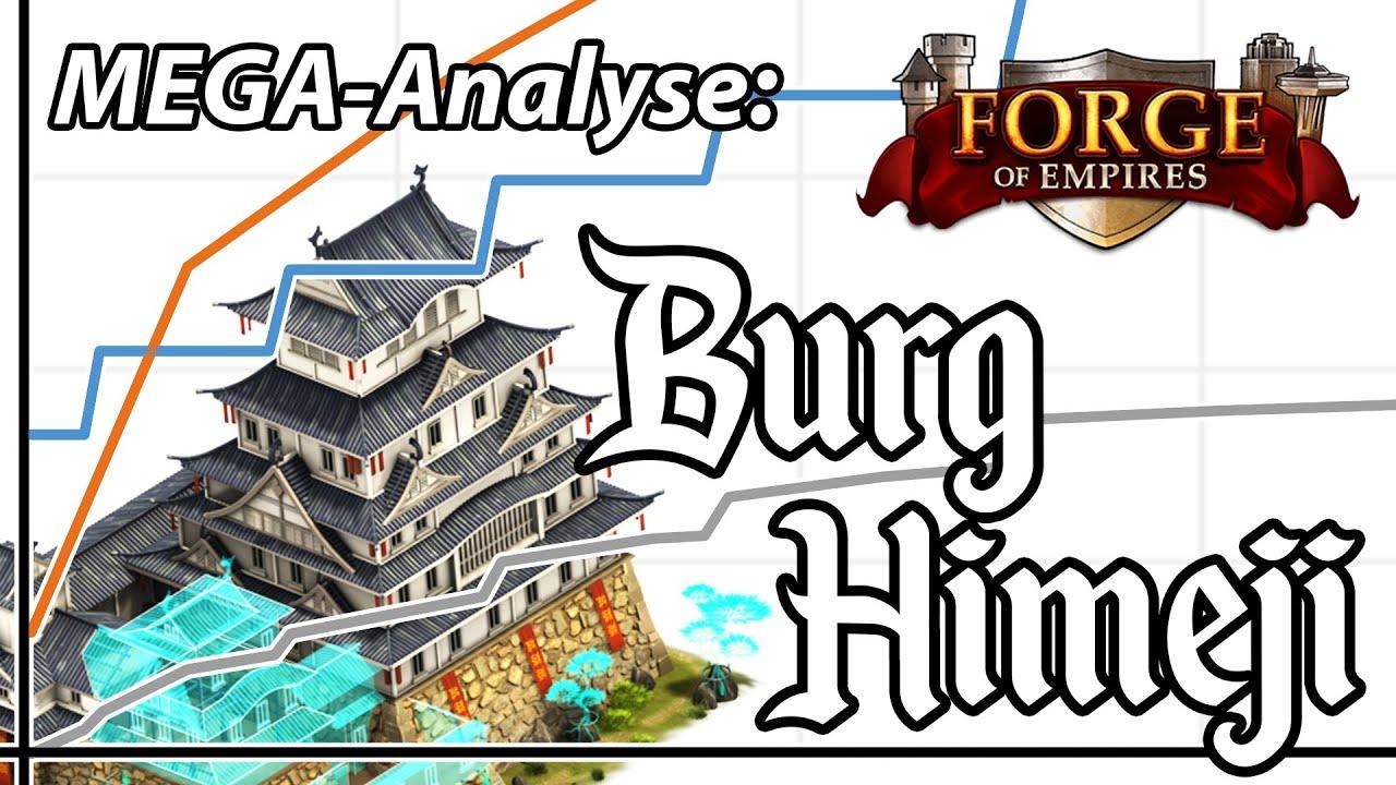Forge of Empires -- BURG HIMEJI -- MEGA-Analyse: Gewinne, Förderung, Amortisation \u0026 mehr!