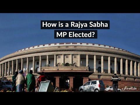 How is a Rajya Sabha MP elected?
