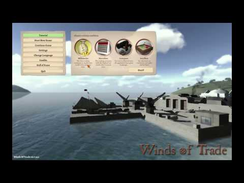 Winds of Trade - Ocean trading, fighting and stuff -  Episode 1