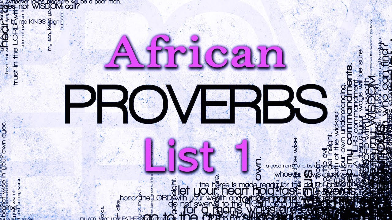 african proverbs and meaning