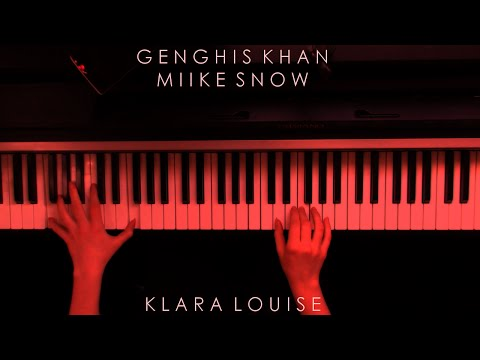 GENGHIS KHAN | Miike Snow Piano Cover